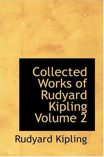 9780554373256: Collected Works of Rudyard Kipling Volume 2