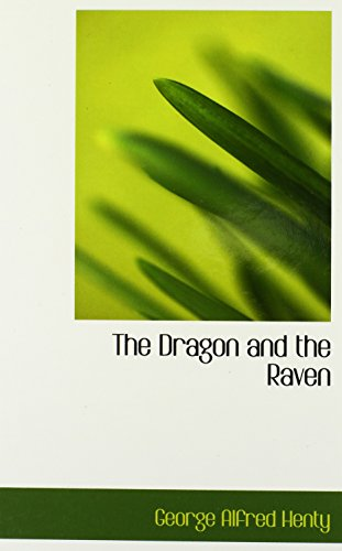 9780554373782: The Dragon and the Raven