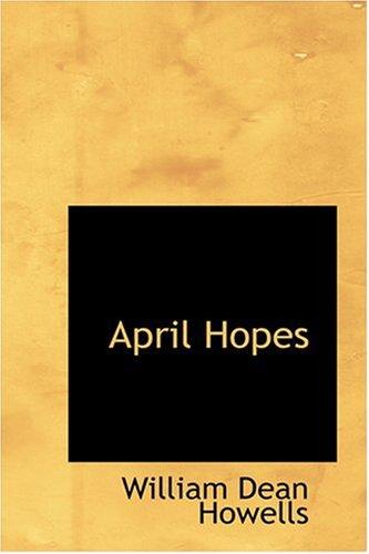 9780554374963: April Hopes