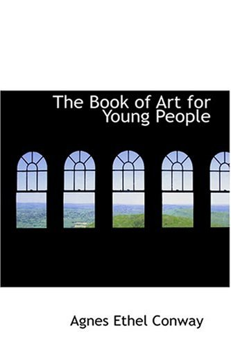 9780554375441: The Book of Art for Young People
