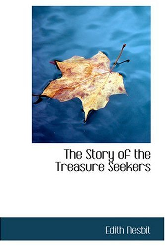 9780554376370: The Story of the Treasure Seekers
