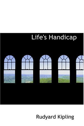 9780554377285: Life's Handicap