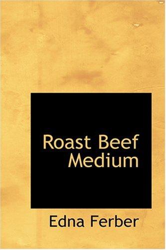 9780554377704: Roast Beef Medium
