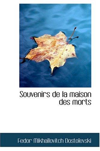 9780554377957: Souvenirs de la maison des morts (French Edition)