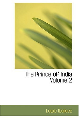 9780554378091: The Prince of India Volume 2