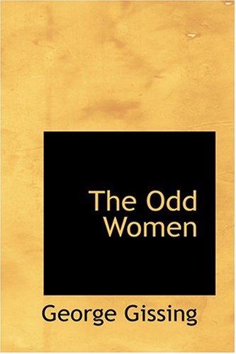 9780554378152: The Odd Women