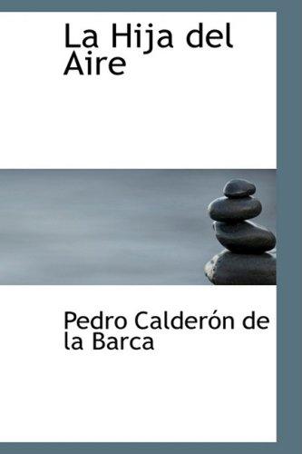 9780554378749: La Hija del Aire (Spanish Edition)