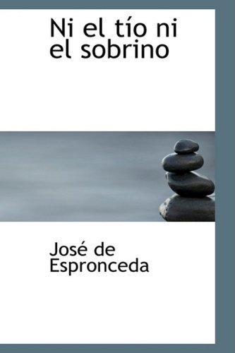 9780554379043: Ni El Tio Ni El Sobrino