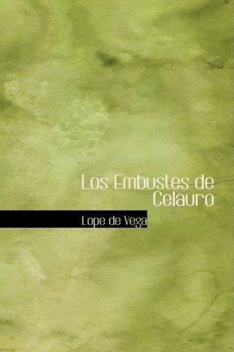 9780554379241: Los Embustes de Celauro