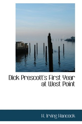 9780554381077: Dick Prescott's First Year at West Point