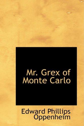 9780554381282: Mr. Grex of Monte Carlo