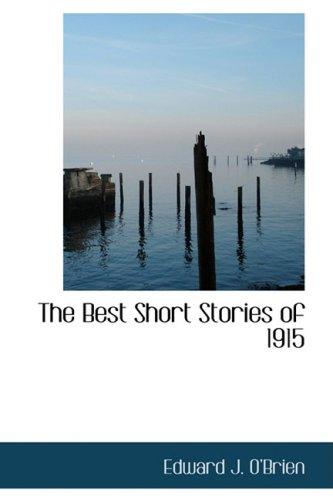 9780554381893: The Best Short Stories of 1915