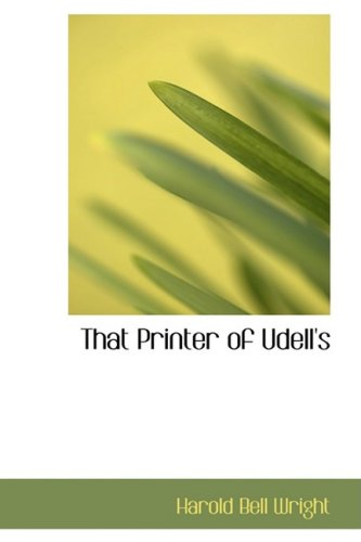 9780554382548: That Printer of Udell's