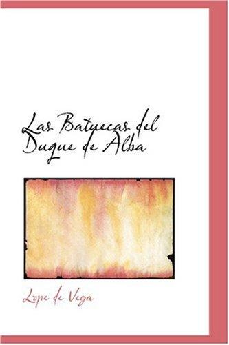 9780554384832: Las Batuecas del Duque de Alba