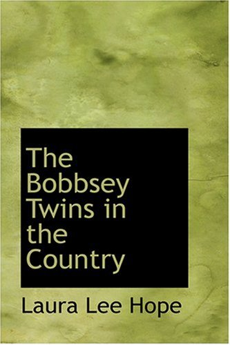 9780554385952: The Bobbsey Twins in the Country