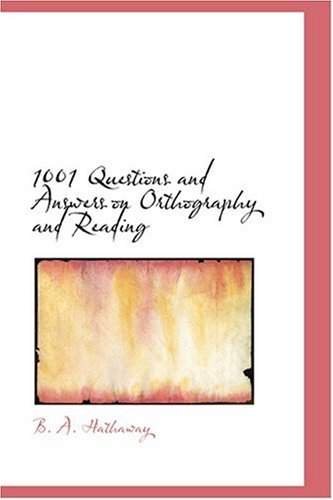 9780554386355: 1001 Questions and Answers on Orthography and Reading