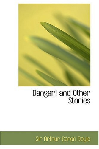 9780554387284: Danger! and Other Stories