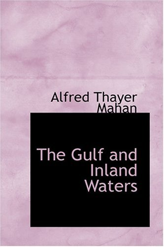 9780554387963: The Gulf and Inland Waters