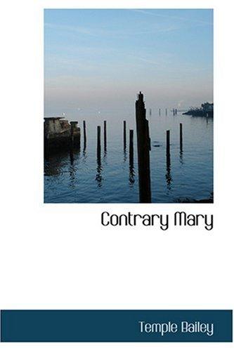 Contrary Mary: Bailey, Temple