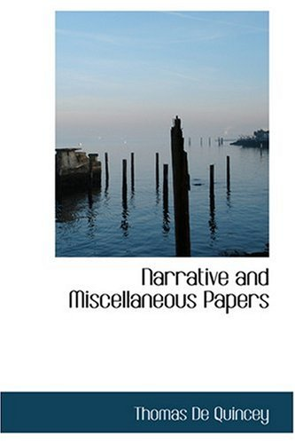 9780554388618: Narrative and Miscellaneous Papers