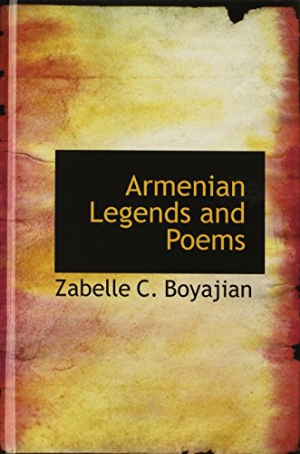 9780554389738: Armenian Legends and Poems