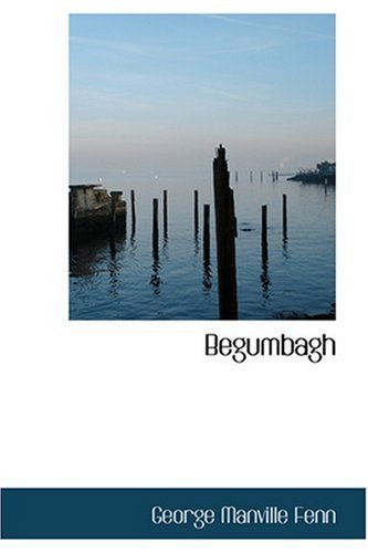 9780554390017: Begumbagh