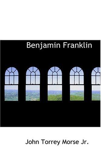 9780554390284: Benjamin Franklin