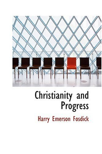 9780554391625: Christianity and Progress