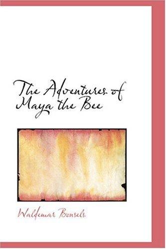 9780554393483: The Adventures of Maya the Bee