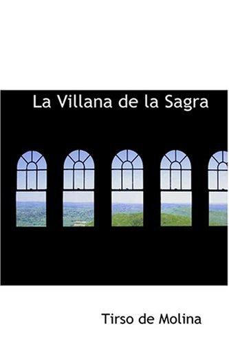 9780554394077: La Villana de la Sagra