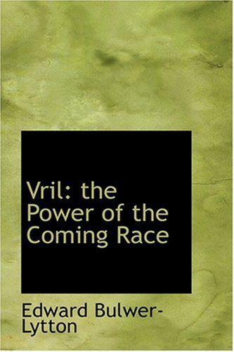 9780554395807: Vril: The Power of the Coming Race