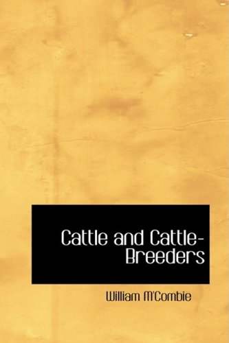 9780554396347: Cattle and Cattle-Breeders