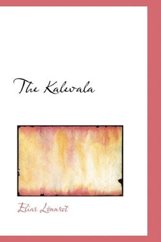 9780554396606: The Kalevala