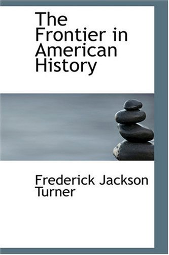 9780554396613: The Frontier in American History