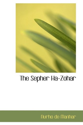 9780554396767: The Sepher Ha-Zohar