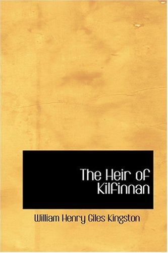9780554398686: The Heir of Kilfinnan