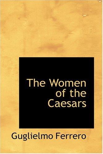 9780554398808: The Women of the Caesars