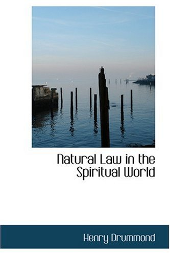 9780554398938: Natural Law in the Spiritual World