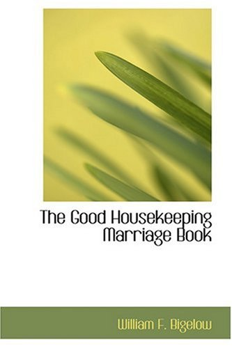 9780554399577: The Good Housekeeping Marriage Book