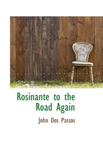 9780554401768: Rosinante to the Road Again
