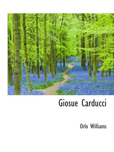 9780554402420: Giosue Carducci