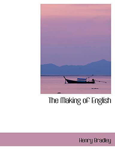 9780554410487: The Making of English