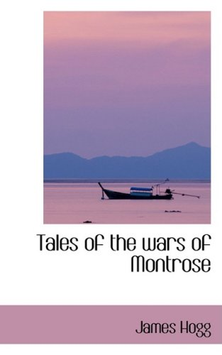 9780554415161: Tales of the wars of Montrose