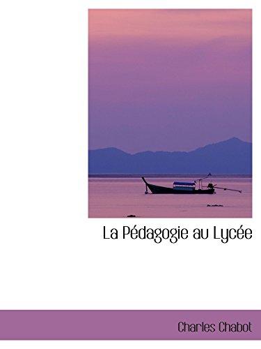 9780554417981: La Pédagogie au Lycée