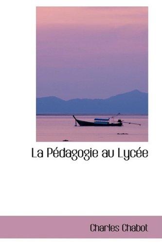 9780554418094: La PAcdagogie au LycAce (French Edition)