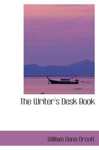 9780554420523: The Writer's Desk Book