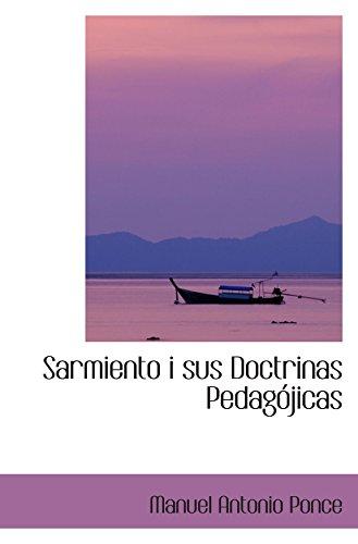 9780554421209: Sarmiento i sus Doctrinas Pedagójicas