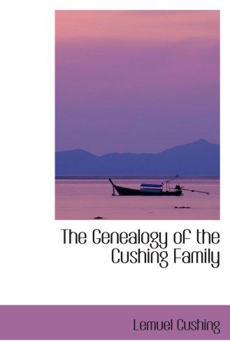 9780554423036: The Genealogy of the Cushing Family