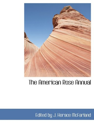9780554426808: The American Rose Annual