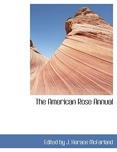 9780554426839: The American Rose Annual